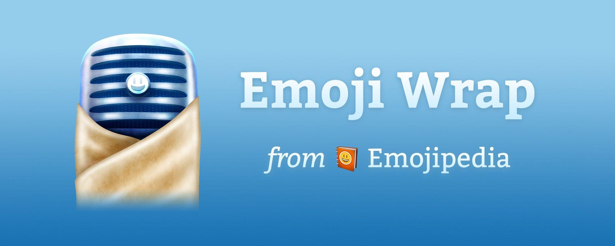 Emoji Wrap Podcast Starts Today